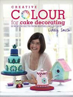 Creative Colour for Cake Decorating Book