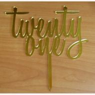 Twenty One Gold Mirror Acrylic Topper
