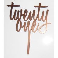 Twenty One Brushed Copper Acrylic Topper